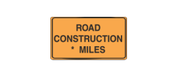 CONSTR AHEAD - CONSTRUCTION AHEAD