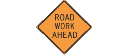 ROAD WORK AHEAD - ROAD WORK AHEAD